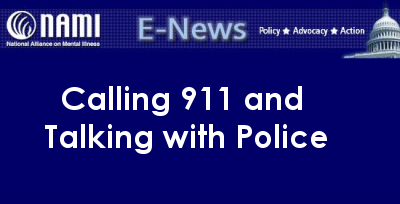 Calling 911 and Talking with Police – NAMI CCNS