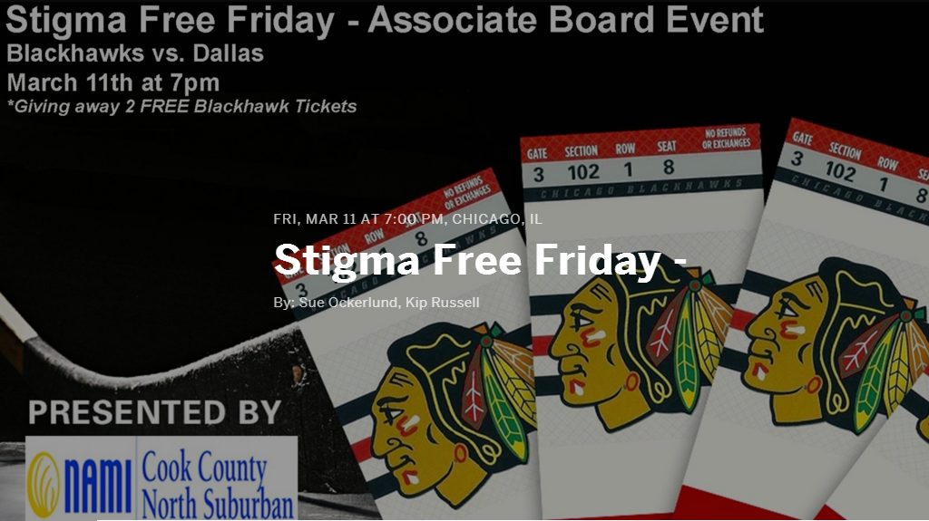 2016 NAMI CCNS Stigma-Free Friday! Blackhawks watch event.