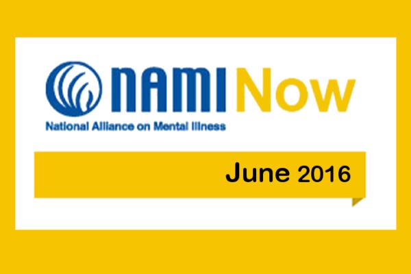 NAMInow jun2016 NAMI Now - June 2016