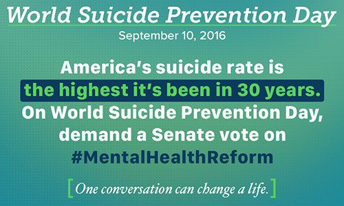 2016 WorldSuicidePrevention CQ The suicide rate is at a 30-year high. You can help.