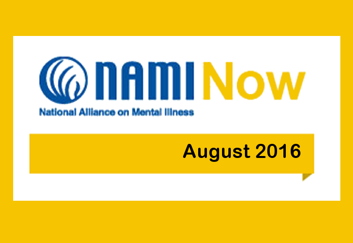 NAMInow aug2016 NAMI Now – August 2016 News
