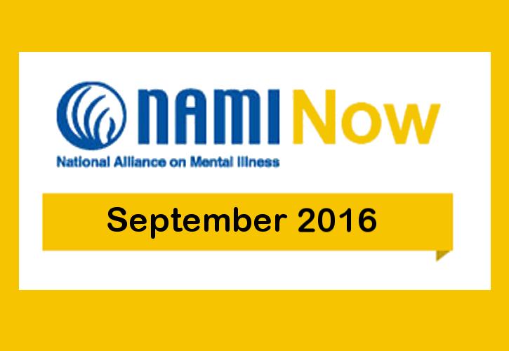 NAMInow sep2016 NAMI Now – September 2016 News