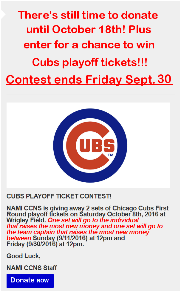 nami ccns 2016 cubs edited post walk again final You can still donate to NAMI CCNS Walk/Run and enter the Cubs contest!