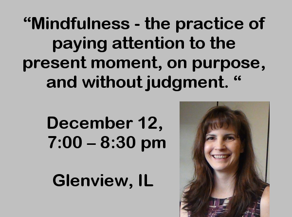 2016 mindfullness dec NAMI CCNS Public Education Meeting - MINDFULNESS: Awareness, Attention, Compassion