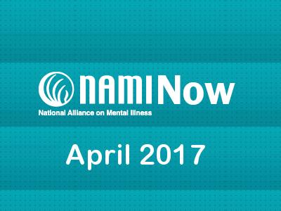 NAMI NEWS NOW - APRIL 2017