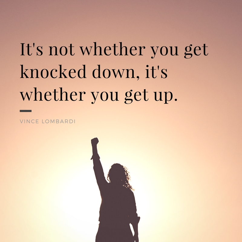 Its not whether you get knocked down its whether you get up vince lombardi Mental Health | Top 10 Making a Difference Quotes