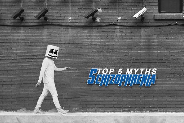 Schizophrenia Myths | Top 5