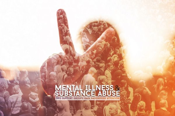 Mental Illness and Substance Abuse | Two Support Groups Gain Nationwide Attention
