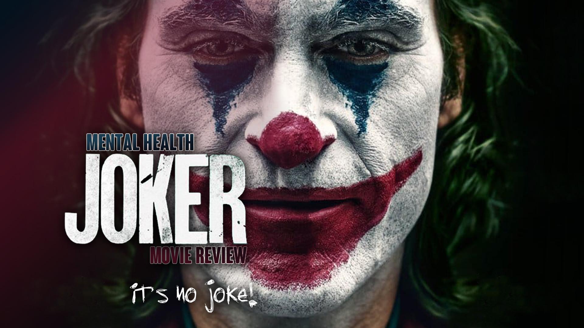 Mental Health Movie Review Joker Is No Joke Nami Ccns