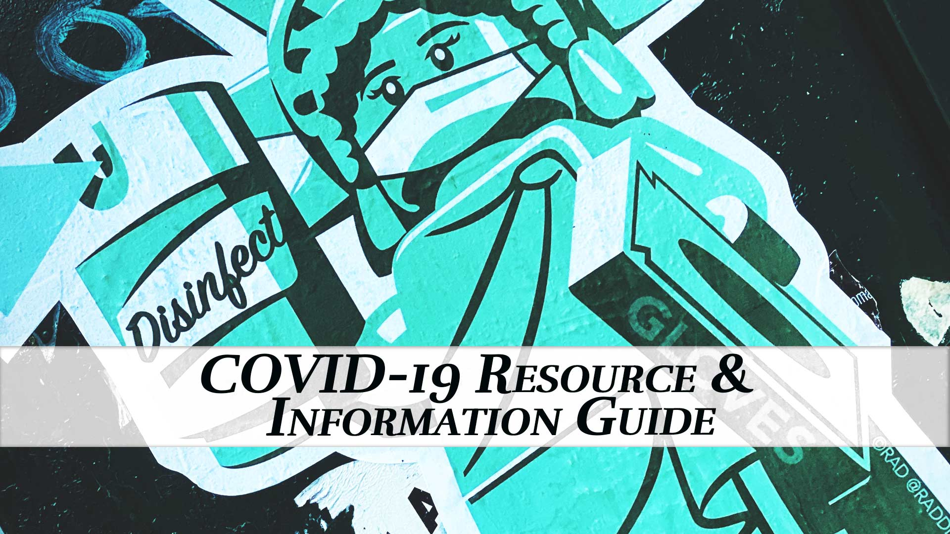 COVID-19 Resource and Information Guide