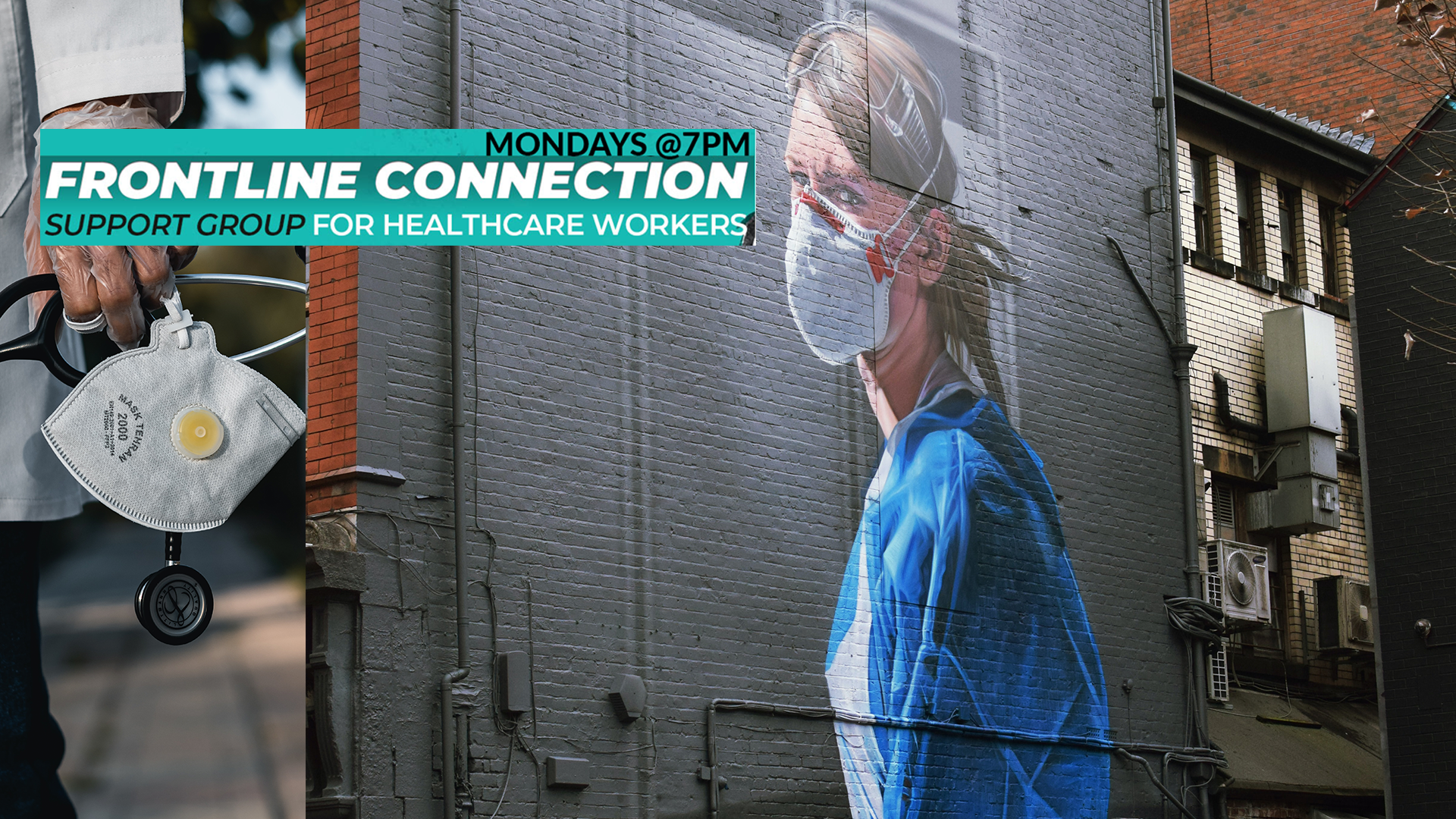 1FrontlineConnection Support Group Mondays ON THE FRONTLINE | Support Group for Healthcare Workers - Mondays @7PM - Online