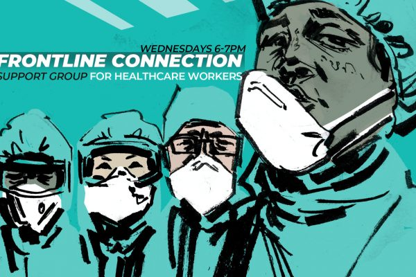 FRONTLINE CONNECTION | Support Group for Healthcare Workers